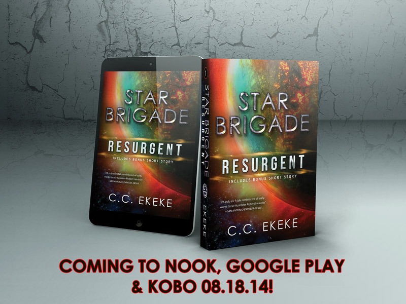 STAR BRIGADE: Resurgent. Available in eBook and paperback format for Amazon soon!