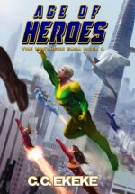 Age of Heroes (Book 1)
